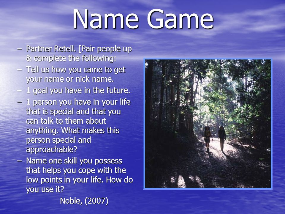 Name Game Partner Retell. [Pair people up & complete the following: